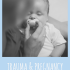 TRAUMA AND PREGNANCY